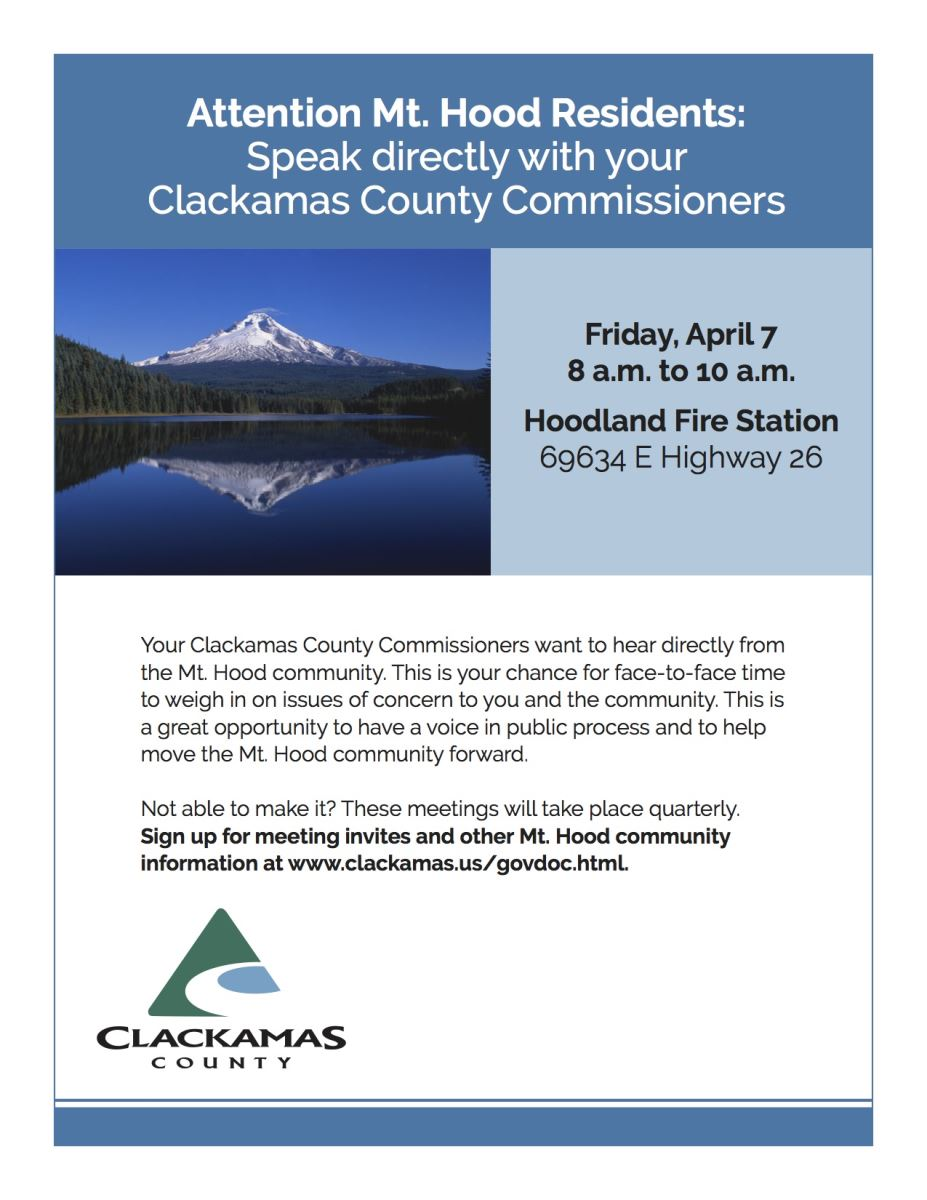 Clackamas County Commissioners are coming to the Mountain!